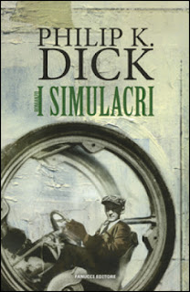 https://www.amazon.it/I-simulacri-Philip-K-Dick/dp/8834732022/ref=as_sl_pc_qf_sp_asin_til?tag=malcolm07-21&linkCode=w00&linkId=0dbe1a4d739236a85cf132f3c07e4756&creativeASIN=8834732022