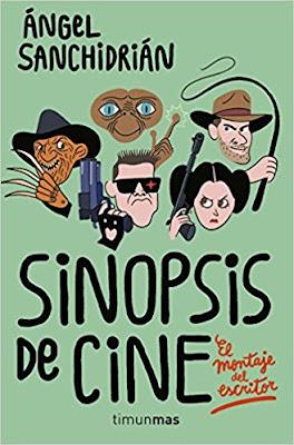 Sinopsis de cine escrito por Ángel Sanchidrián