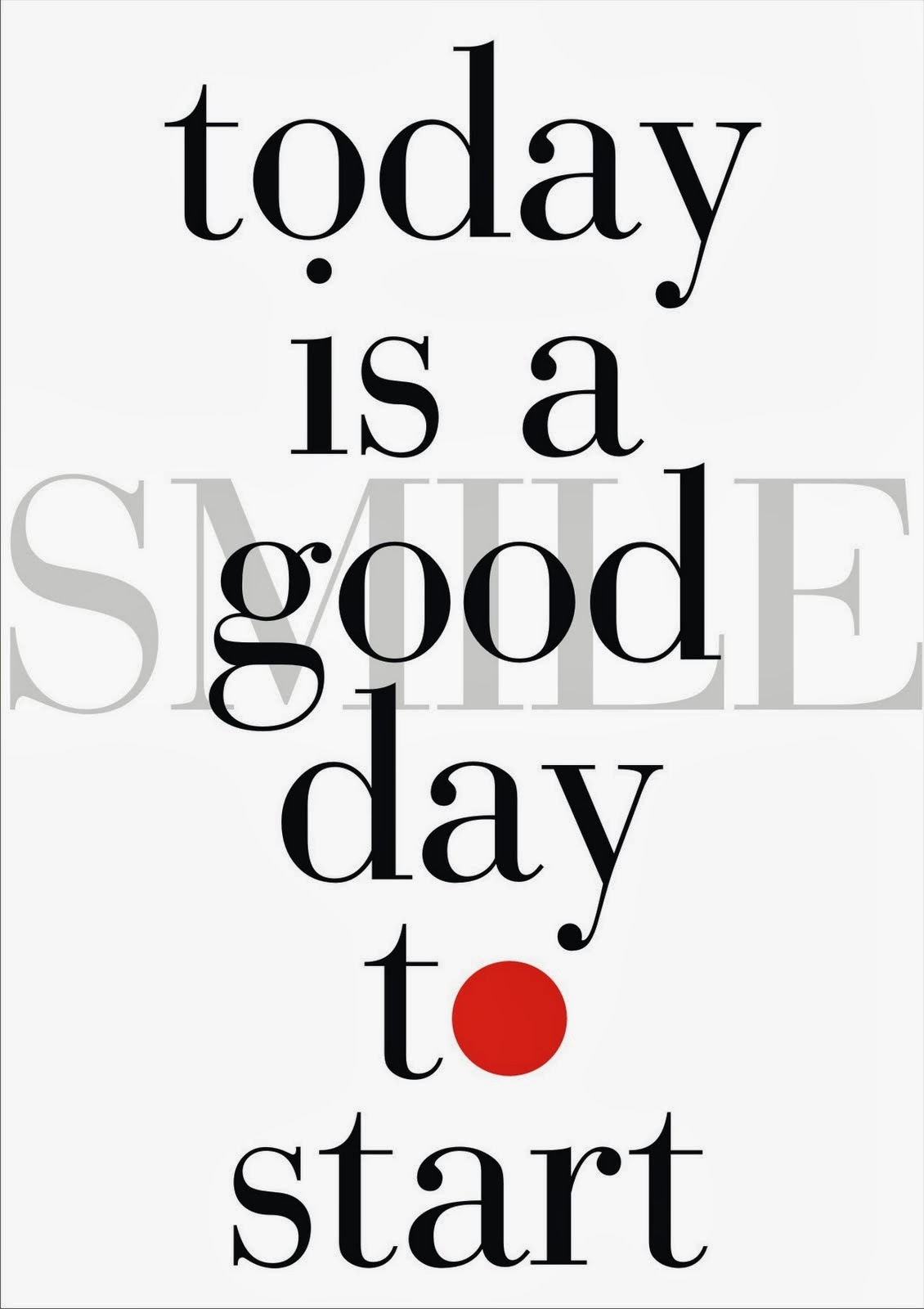 Today is a good day to START