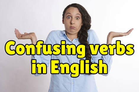 confusing verbs | أفعال مربكة