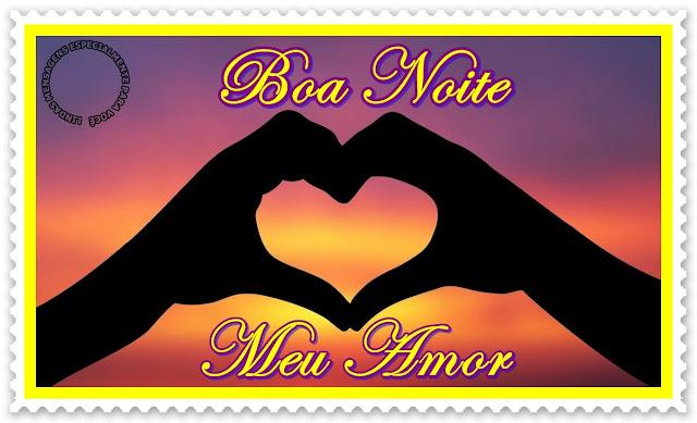 Boa Noite Amor: Lindas Mensagens Especialmente Para Você: Boa Noite Meu Amor