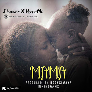 Shawer Ft Hype Mc - Mama