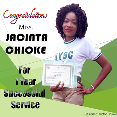 Congratulations Miss Jacinta Chioke For A Successful One Year NYSC Service