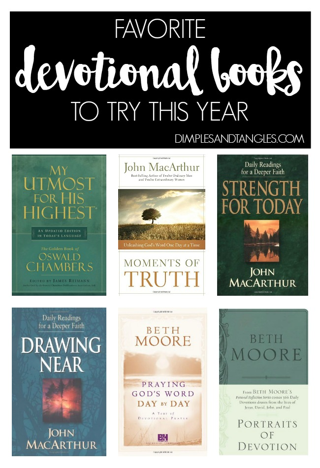 devotional books, devotionals, digital devotions, online devotionals, john macarthur, beth moore, my utmost for his highest, oswald chambers