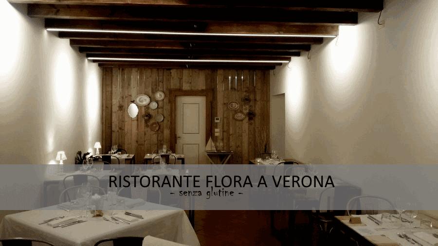 Gluten Free Al Ristorante Flora A Verona Blog Senza Glutine