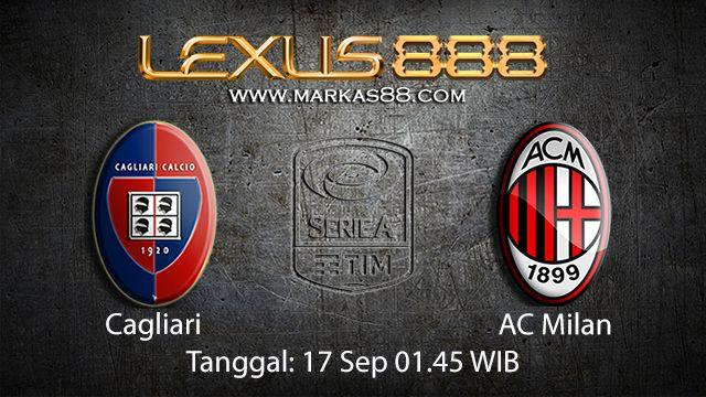 Prediksi Bola Jitu Cagliari vs AC Milan 17 September 2018 ( Italian Serie A )