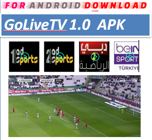 Download Android Free GoLiveTV1.0 IPTV Apk -Watch Free Live Cable Tv Channel-Android Update LiveTV Apk  Android APK Premium Cable Tv,Sports Channel,Movies Channel On Android