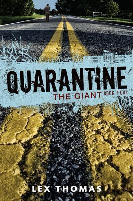 Review the giant quarantine 4 by lex thomas fandeluxe Gallery