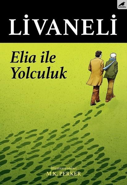 Elia İle Yolculuk Zülfü Livaneli