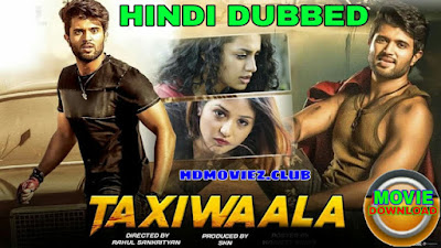 Taxiwala Hindi Dubbed Full Movie Download filmyzilla, filmywap