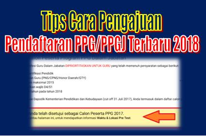 Tips Cara Pengajuan Pendaftaran PPG/PPGJ