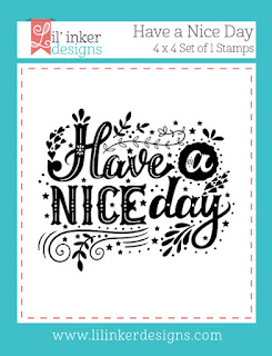 https://www.lilinkerdesigns.com/have-a-nice-day-stamps/#_a_clarson