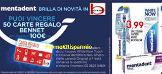 Logo Mentadent ti regala 50 carte regalo Bennet da 100 euro !