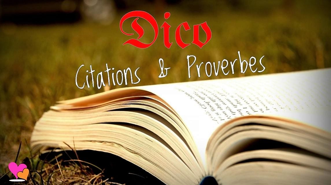 Citations et proverbes célèbres