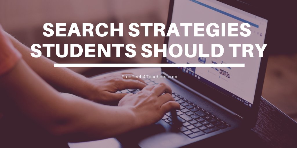 Ten Search Strategies Students Should Try