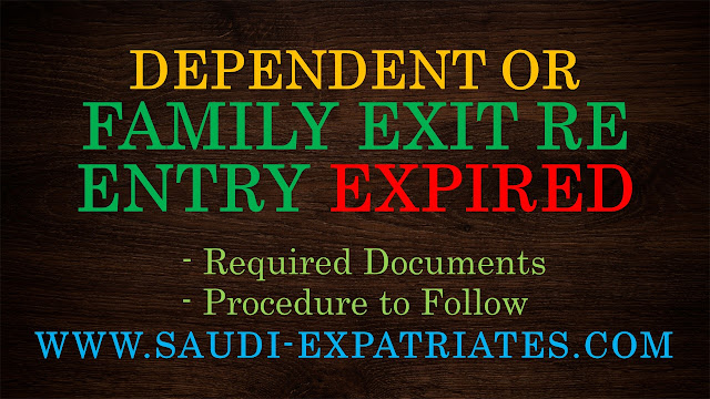 EXPIRED FAMILY RE ENTRY IN SAUDI ARABIA