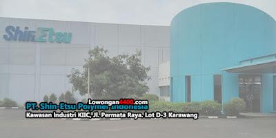 Lowongan Kerja PT. Shin-Etsu Polymer Indonesia Karawang