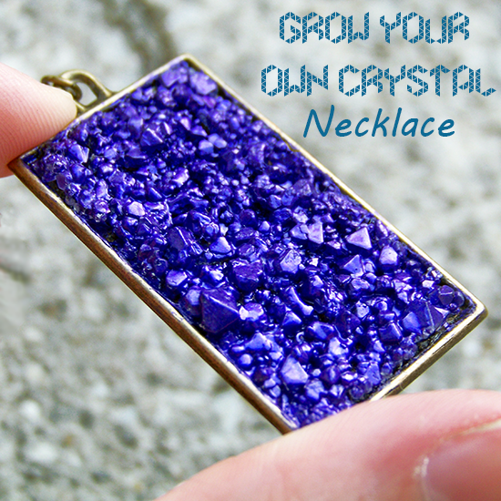 Tutorial Tuesday: (Grow Your Own Crystal) Necklace