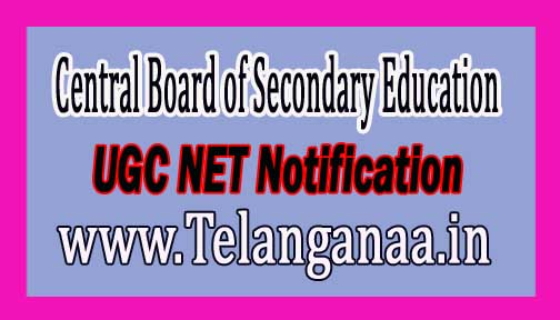 Central Board of Secondary Education (CBSE) UGC NET Notification 2017
