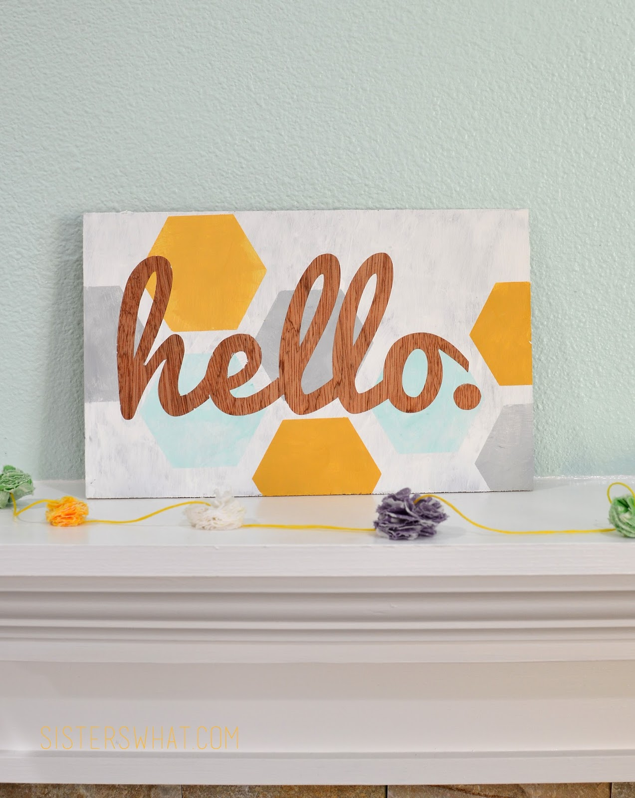 DIY Hexagon hello sign