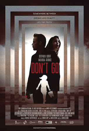 Poster Of Hollywood Film Watch Online Don't Go 2018 Full Movie Download Free Watch Online 300MB