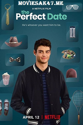 The Perfect Date (2019) Full English Movie Download 480p 720p 1080p WEB-DL