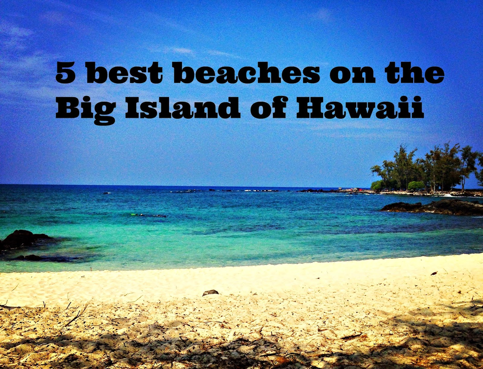 Family Travel Blog   5 best beaches on the Big Island of Hawaii Probably the first thing people think when they imagine Hawaii is an  expansive stretch of one lovely beach after another  It s true that there  are beaches