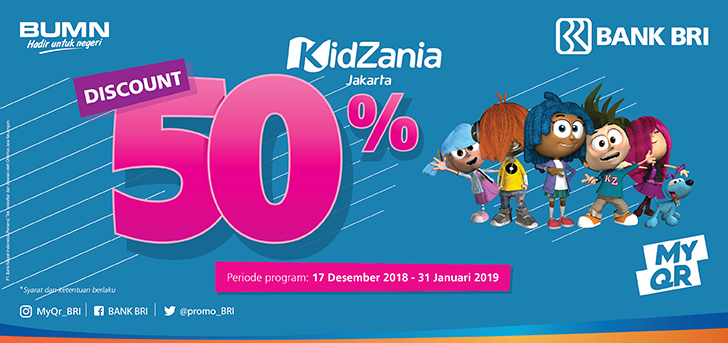 #BankBRI - Promo Diskon 50% di #Kidzania Pakai MYQR (s.d 31 Jan 2019)