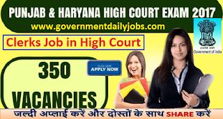 Punjab & Haryana High Court Recruitment 2017 Apply Online 350 Clerks