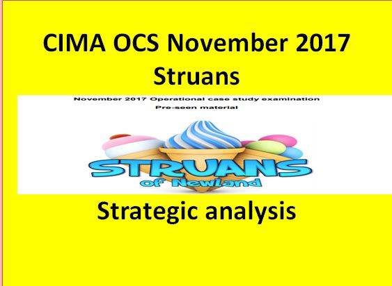 Strategic analysis of OCS November 2017 video - Struans - CIMA Operational case study