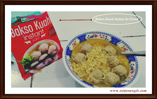 Bakso Kuah Instan So Good