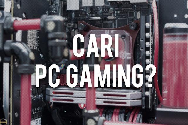 Temukan PC Gaming Sesuai Budget Disini