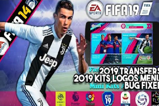 FIFA 14 Mod FIFA 19 Offline v1 by El Fernangamex Apk Data Obb
