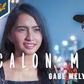 Lirik Lagu Gabe Wely - Calon Mertua