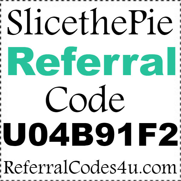 Slice The Pie Referral Codes 2020, SliceThePie Sign Up Bonus October, November, December