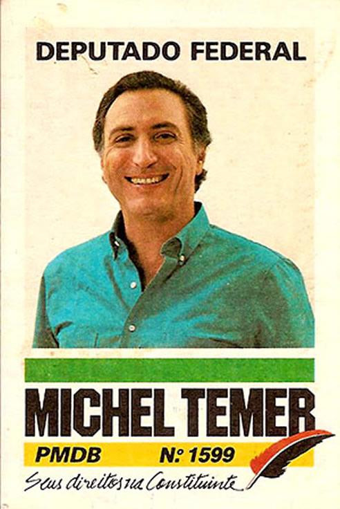 Cartaz da campanha de Michel Temer como candidato a deputado federal em 1986