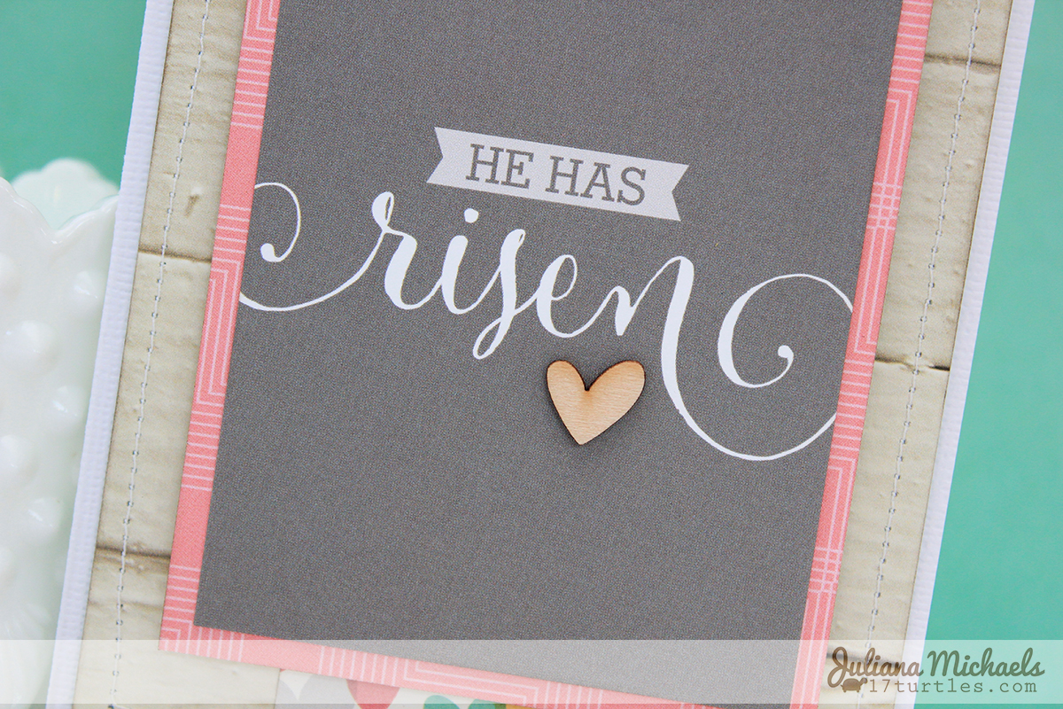 He Has Risen card by Juliana Michaels for Elle's Studio April Kit detail
