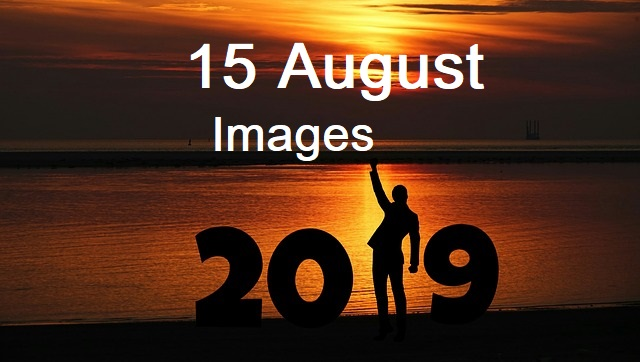 [Best] Happy Independence Day 2019 Images In HD,15 August Images Download