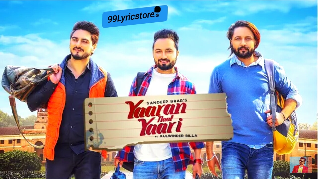 Yaaran Naal Yaari Punjabi Song Lyrics Sung by Sandeep Brar Ft. Kulwinder Billa