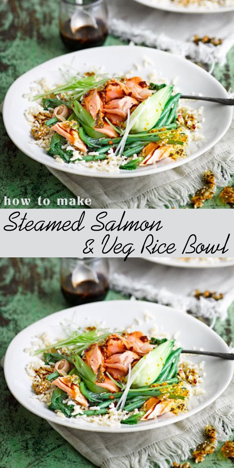 STEAMED SALMON & VEG RICE BOWL