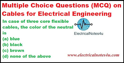 MCQ on Cables for Electrical Engineering