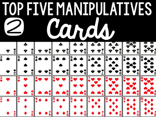 Top Five Math Manipulative to Use Now: Cards