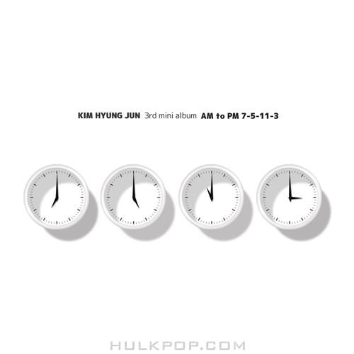 Kim Hyung Jun – AM to PM 7-5-11-3 – EP