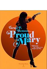 Proud Mary (2018) DVDRip Latino AC3 5.1 / Español Castellano AC3 5.1