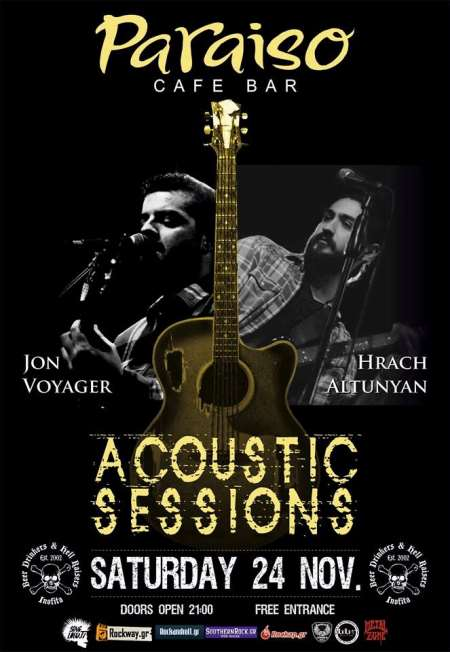 Acoustic Sessions: Σάββατο, 24 Νοεμβρίου @ Paraiso με Jon Voyager (Need) και Hrach Altunyan