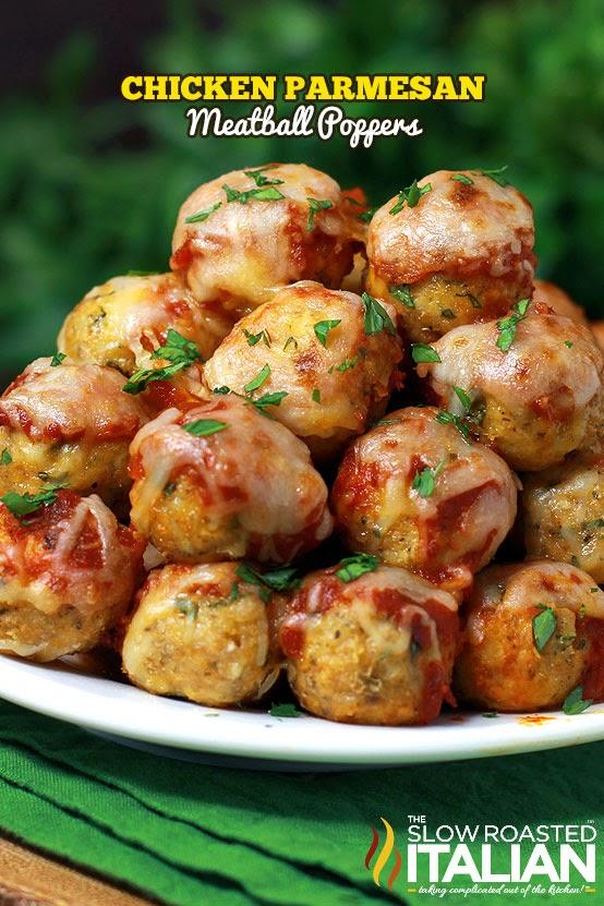 http://www.theslowroasteditalian.com/2013/10/chicken-parmesan-meatballs.html