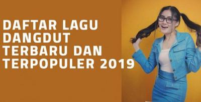 Free Download Kumpulan Lagu Dangdut Koplo 2019 Mp3 Terbaru
