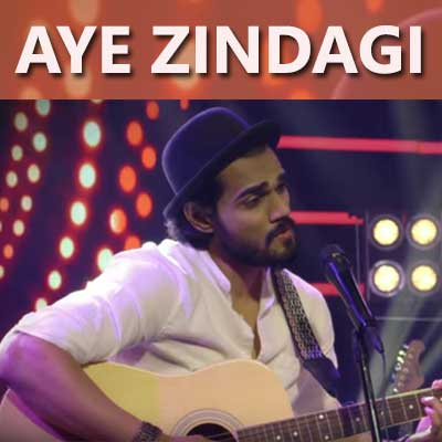 Aye Zindagi Song Lyrics By - Yasser Desai, Rishabh Srivastava