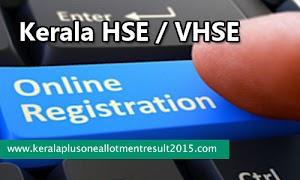 Kerala HSE +1 online registration 2018   www.hscap.kerala.gov.in