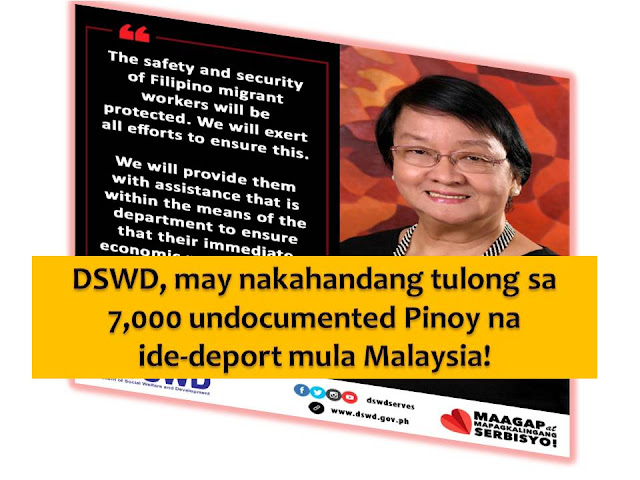 From Sandakan, Sabah Malaysia, 7,000 Filipino migrant workers will be deported to Zamboanga this February. It says the deportation will start on February 12.  Department of Social Welfare and Development (DSWD) Secretary Judy Taguiwalo confirmed the news as her agency prepares for assistance to those who will be deported.